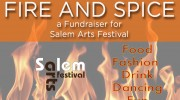 Fire and Spice - Salem Arts Festival Fundraiser