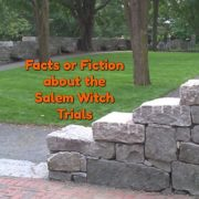 So You Think You Know About the Salem Witch Trials?